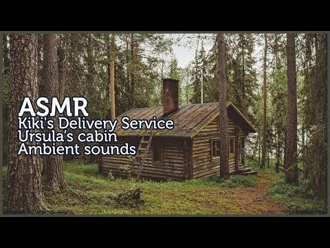 ASMR Kiki's Delivery Service | Ursula's Cabin Ambient Sounds | Forest Day + Night