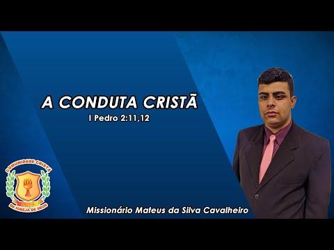 A Conduta Cristã   Missionário Mateus   Ministério C.C.ID   22/09/2020