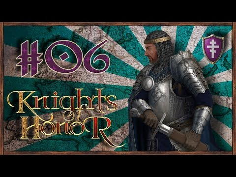 Let's Funk King Play Knights Of Honor #06 Byzantine Empire