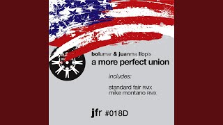 A More Perfect Union (Mike Montano Remix)