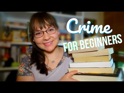 Crime Novels For Beginners | Recommendations