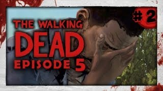 MANLY TEARS! - Walking Dead: Episode 5: Part 2 (No Time Left)