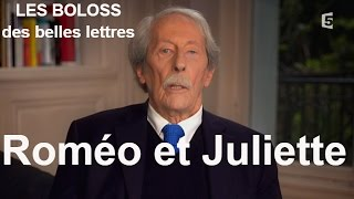 LES BOLOSS des belles lettres : Roméo et Juliette #BDBL