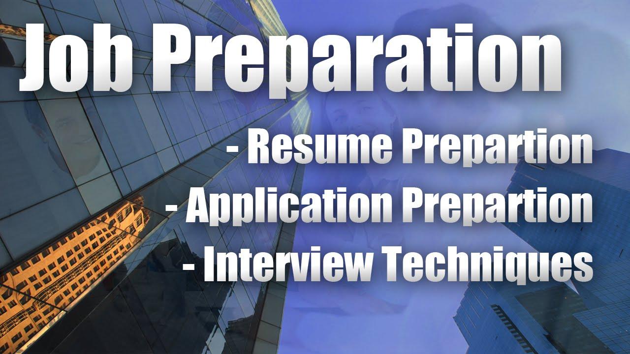 Job Preparation Resume Application Interview Youtube
