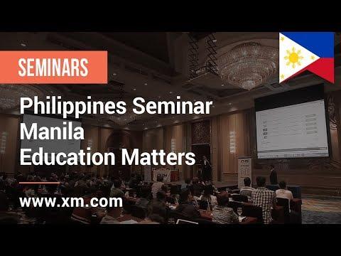 XM.COM - 2018 - Philippines Seminar - Manila - Education Matters