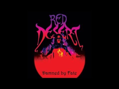 """Red Desert """"Damned By Fate"""" (Full Album) Stoner Rock"""