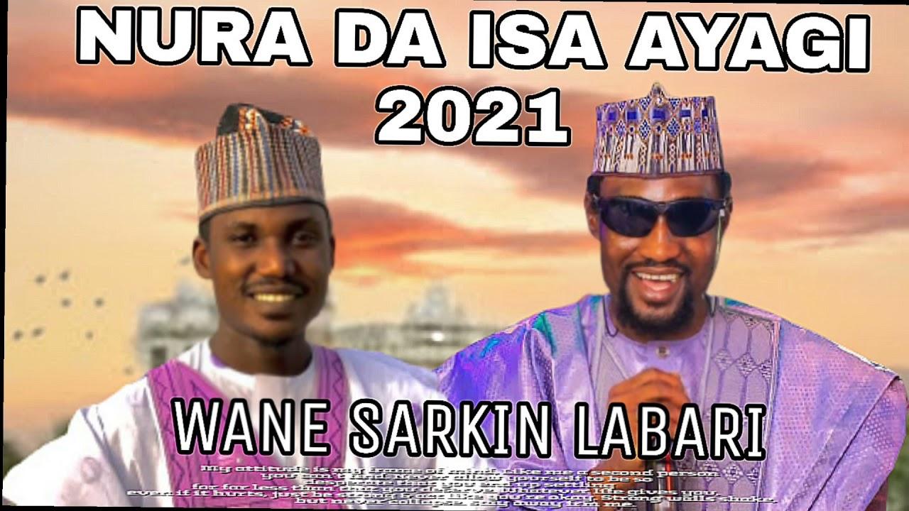 Download NURA M INUWA DA ISA AYAGI WANE YAFI IYA LABARI 2021