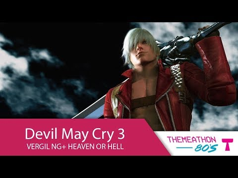 Devil May Cry 3: Special Edition [Vergil NG+ Heaven or Hell] by Mekarazium - Themeathon 80s