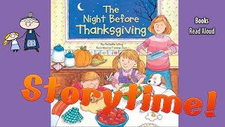 THE NIGHT BEFORE THANKSGIVING Read Aloud ~ Thanksgiving Stories ~  Bedtime Story Read Along Books