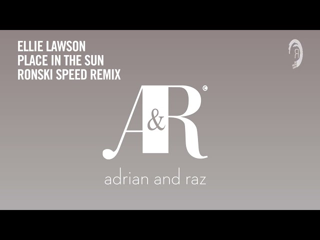 VOCAL TRANCE CLASSICS: Ellie Lawson - Place In The Sun (Ronski Speed Remix) [Adrian & Raz] + LYRICS