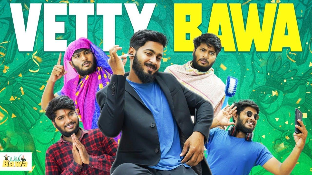VETTY BAWA | ft.BAWAS | Dummy Bawa | Balaji Sha | Madhan Kumar
