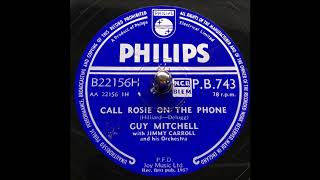 Watch Guy Mitchell Call Rosie On The Phone video