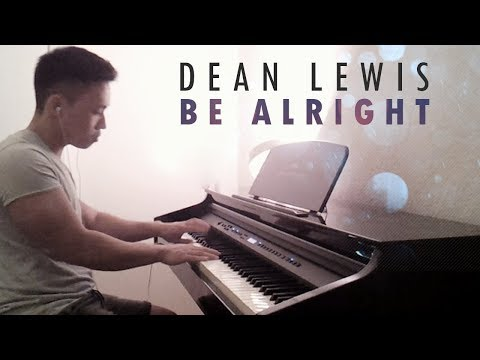 Dean Lewis - Be Alright (piano Cover By Ducci)