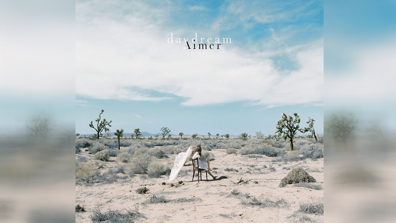 Aimer エメ Daydream 專輯 (全)「 Album Full 」Download Now 「Flac」
