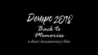 Dempo 2018 Back To Memories - a short documentary film