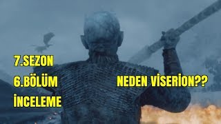 Game of Thrones 7. Sezon 6.Bölüm İncelemesi
