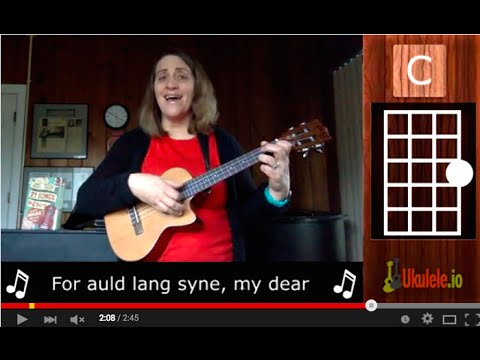Auld Lang Syne Ukulele Tutorial Chords 21 Songs In 6 Days Learn