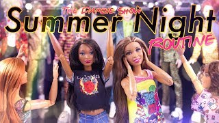 The Darbie Show: Summer Night Routine
