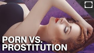Why Is Porn Legal But Prostitution Isn t?