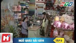 Ngũ quái Sài Gòn tập 3