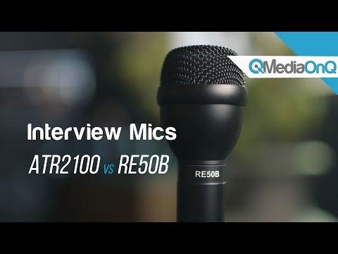 Interview Mics ATR2100 USB vs RE50B