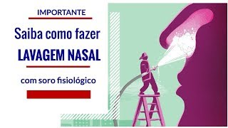 COMO FAZER LIMPEZA NASAL COM SORO FISIOLÓGICO.- TUTORIAL COMPLETO