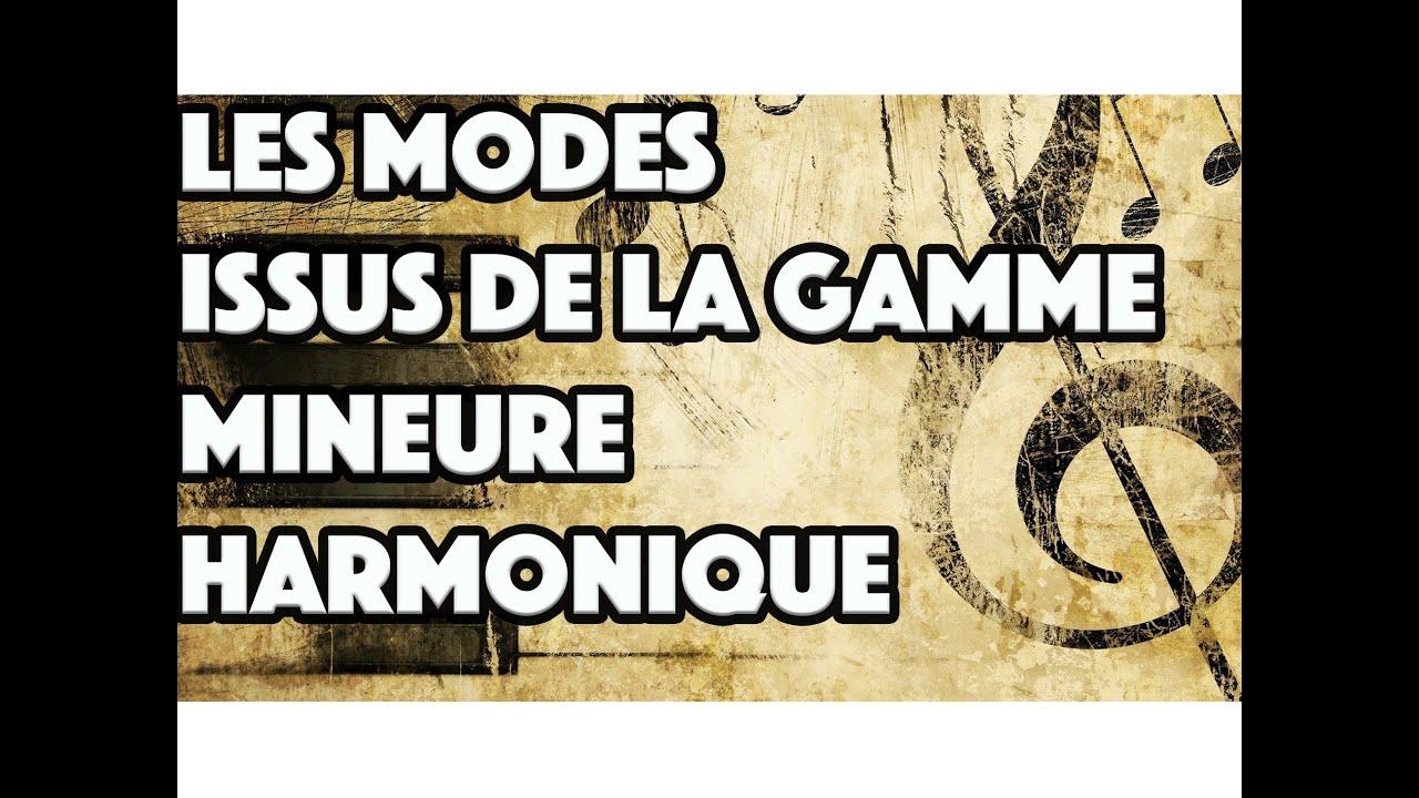 LES MODES ISSUS DE LA GAMME MINEURE HARMONIQUE - LE GUITAR VLOG 056