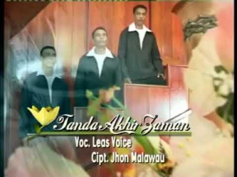 Lagu Rohani Kristen By Leas Voice - Tanda Akhir Zaman