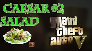 THE QUEST FOR CAESAR SALAD PART 2 (GRAND THEFT AUTO 5 ONLINE)