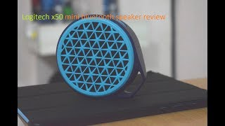 Logitech x50 mini bluetooth speaker review+sound test. Is it the best under 1500?
