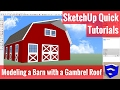 Modeling a Barn with a Gambrel Roof in SketchUp - SketchUp Quick Tutorials