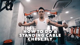 How To Do A Standing Cable Chest Fly