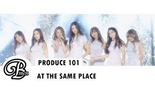 164. Produce 101 - At The Same Place (Versi Bahasa Indonesia - Bmen) mp3