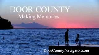 Door County - Making Memories - II - Sister Bay - Door County Activities