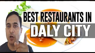 Best Restaurants & Places to Eat in Daly City, California CA