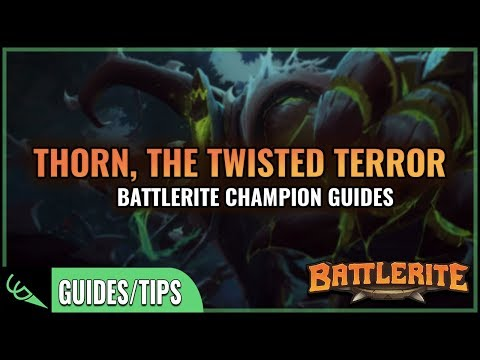 Thorn Guide - Detailed Champion Guides | Battlerite