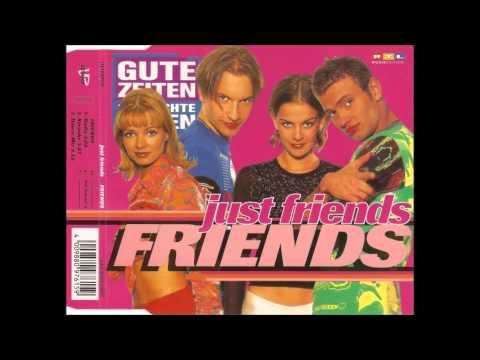 Just Friends - Friends (Radio Edit)