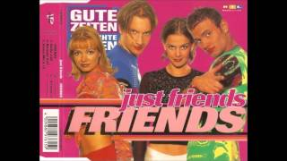 Just Friends - Friends (Radio Edit)