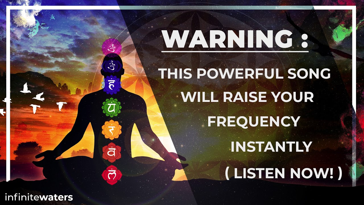 WARNING: This Powerful Song Will Raise Your Frequency INSTANTLY! (Listen Now!)