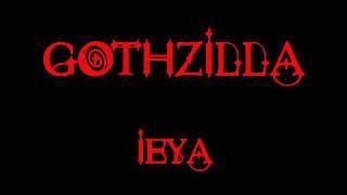 Gothzilla - Ieya - Toyah cover