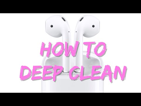 How to deep CLEAN your AIRPODS