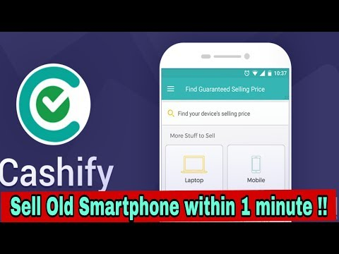 CASHIFY APP REVIEW 😎😎 !! Sell your smartphone within 1 minute😉😉 !! Mp3