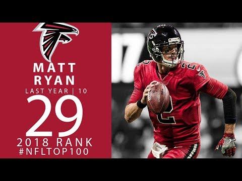 #29: Matt Ryan (QB, Falcons) | Top 100 Players of 2018 | NFL