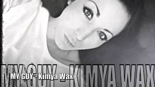 My Guy - Kimya Wax ( Test)