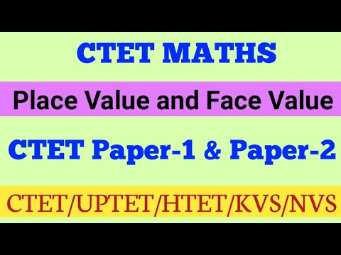 CTET MATHS Place value and Face value important questions 2019 thumbnail