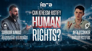 Can Atheism Justify Human Rights? | Subboor Ahmad & CosmicSkeptic (Alex J. O'Connor)