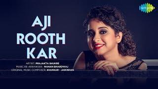 #StayHome Cover | Aji Rooth Kar Ab | Prajakta Shukre | Artist Sings from Home During Lock-Down