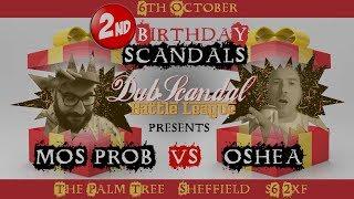 MOS PROB VS OSHEA | DubScandal Rap Battle