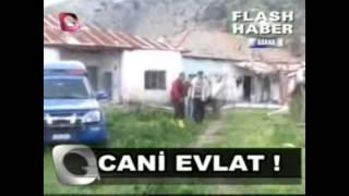 ceyhan babasını öldürdü flaş tv haber