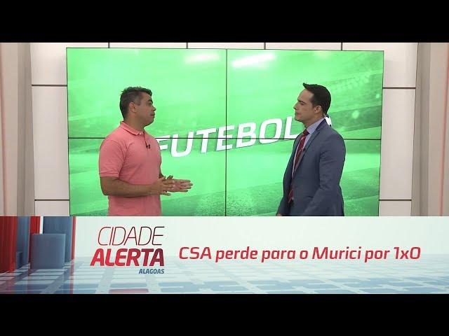 Futebol: CSA perde para o Murici por 1x0